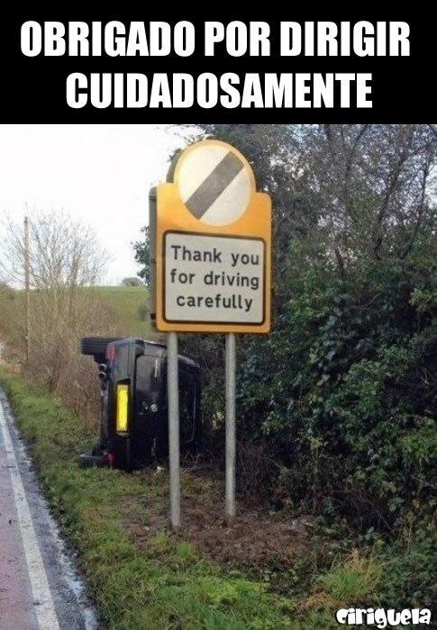 obrigado por dirigir cuidadosamente
